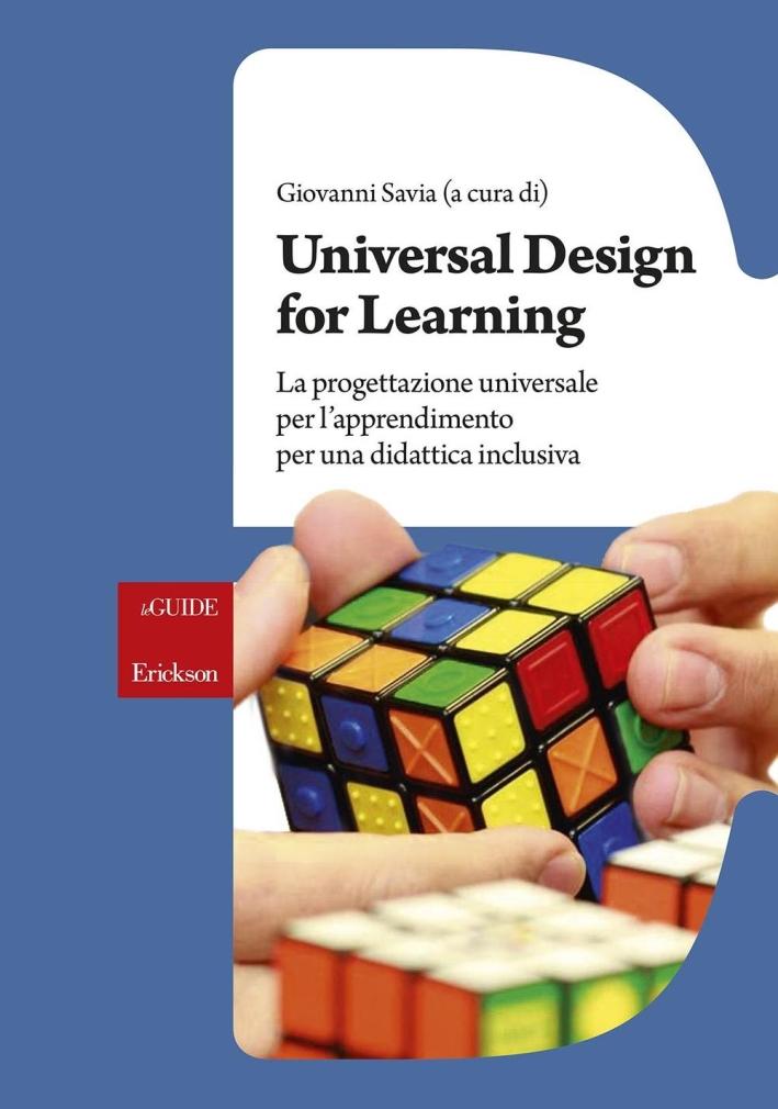 Universal Design for Learning. Progettazione universale per l'apprendimento per una  didattica inclusiva