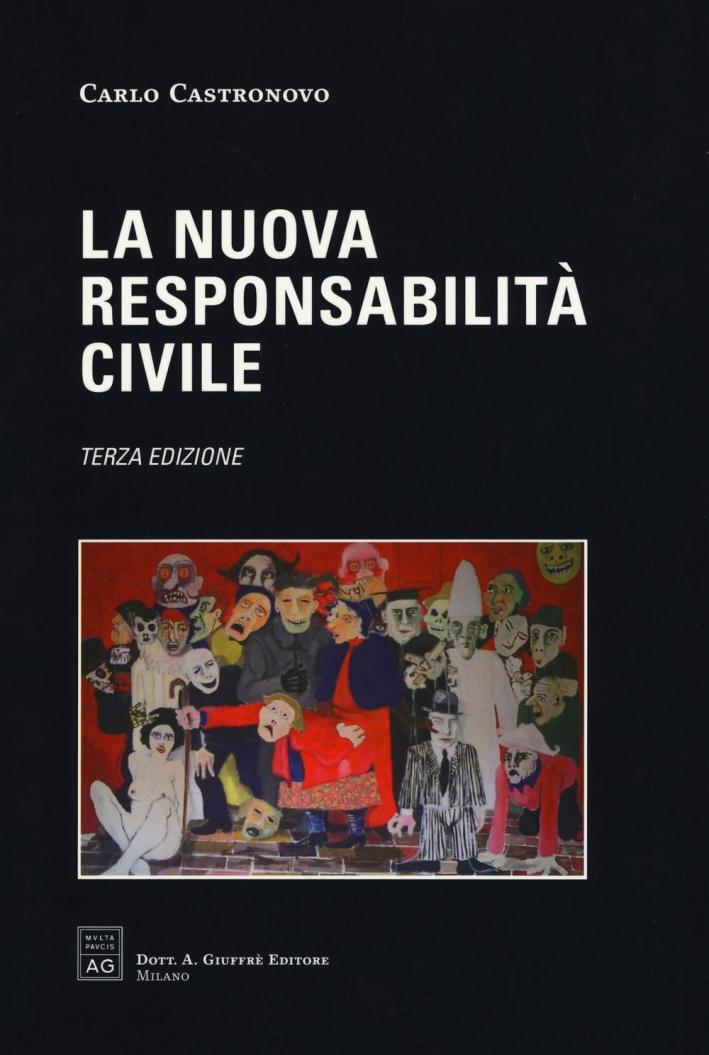 La nuova responsabilità civile.