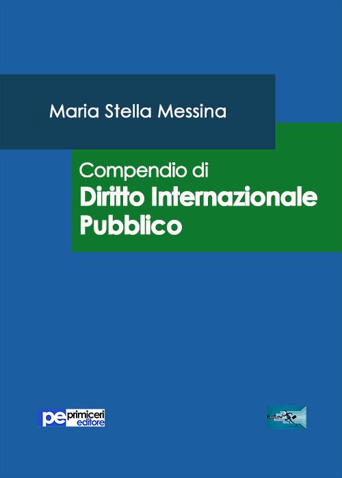 Compendio di diritto internazionale pubblico.