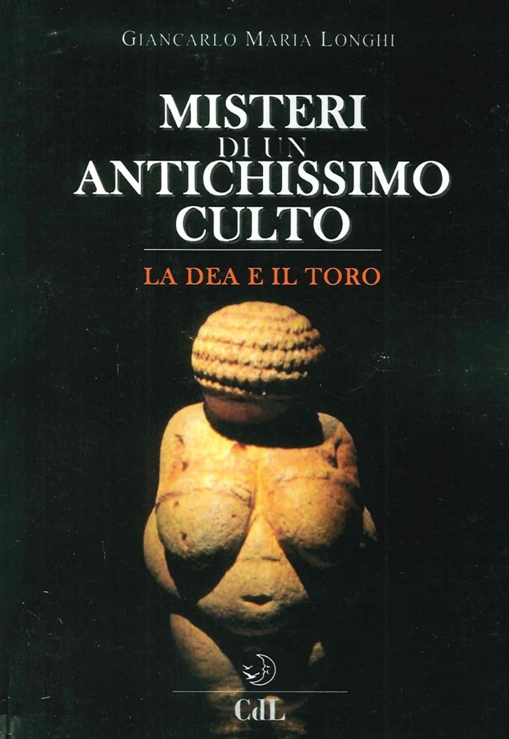 Misteri di un Antichissimo Culto. La Dea e il Toro