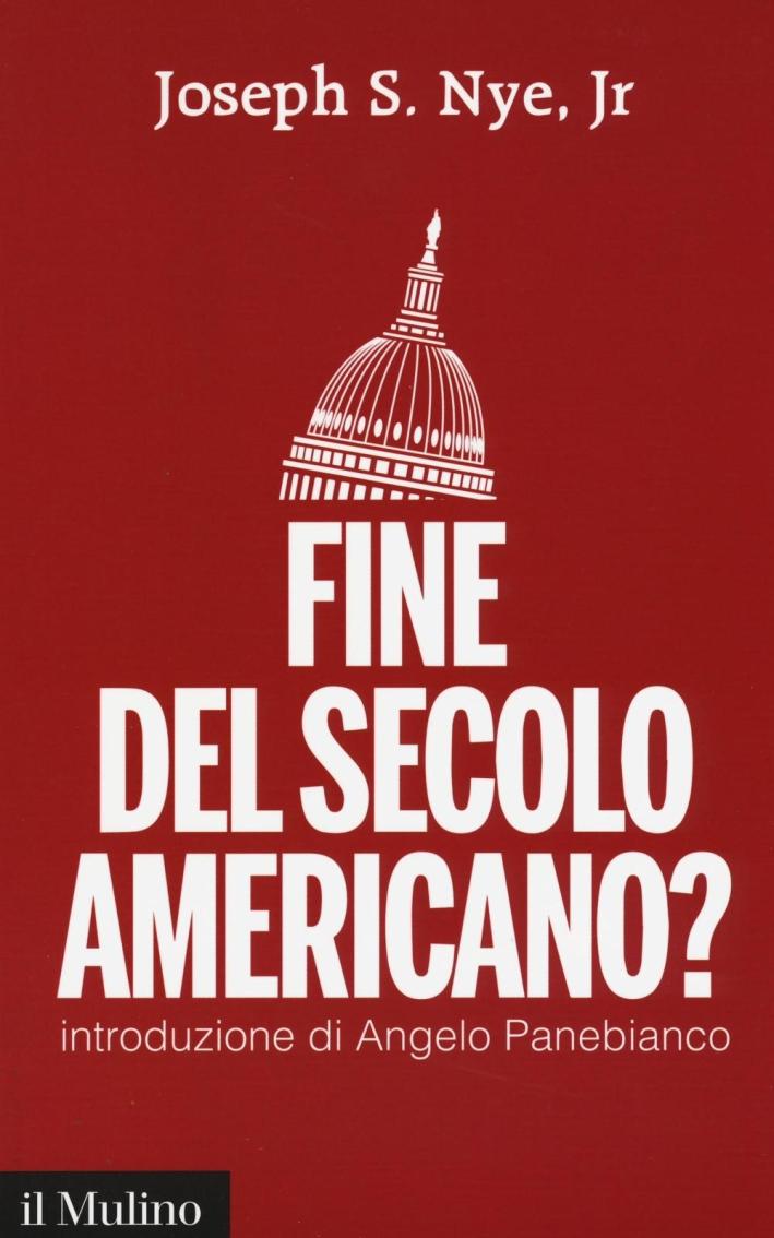 Fine del secolo americano?
