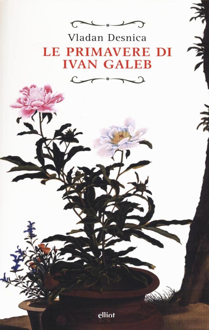 Le primavere di Ivan Galeb.