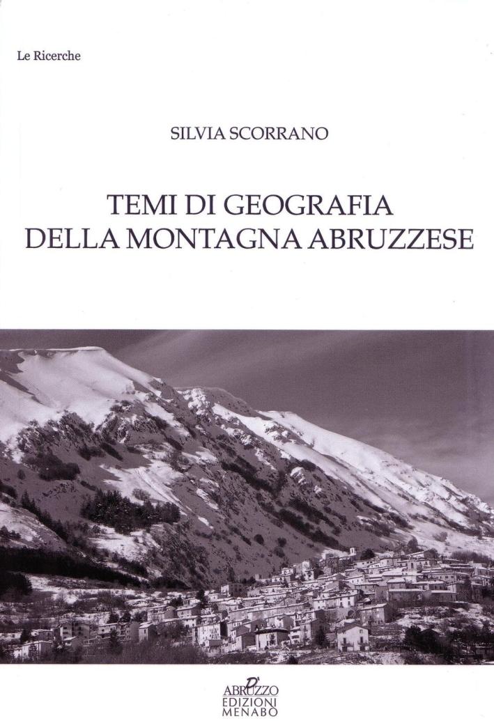 Temi di Geografia della Montagna Abruzzese.