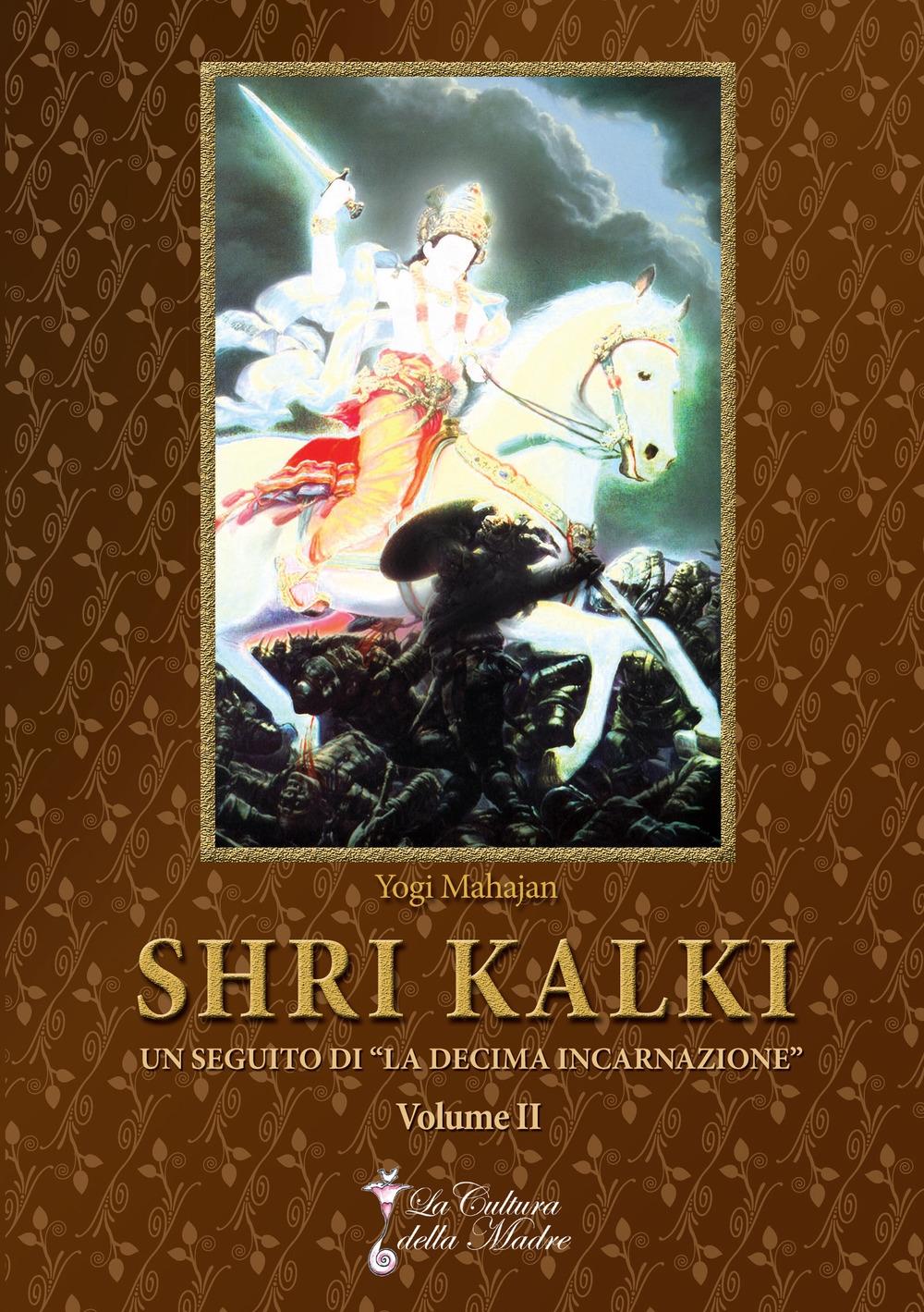 Shri Kalki.
