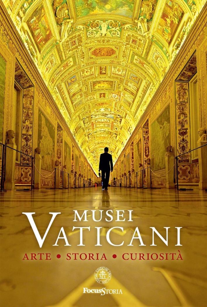 Musei Vaticani. Arte storia curiosità.
