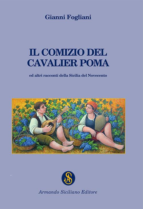 Il comizio del cavalier Poma.