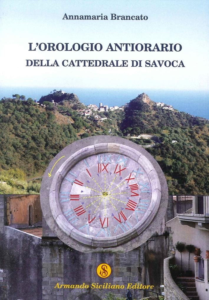 L'Orologio Antiorario della Cattedrale di Savoca.