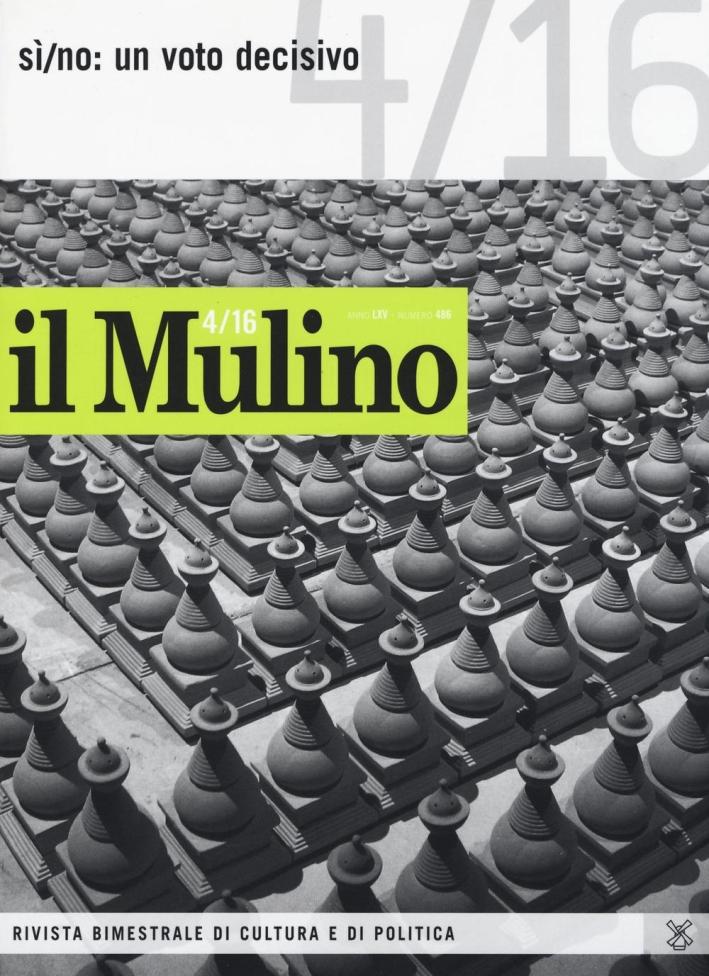 Il Mulino (2016). Vol. 4: Sì/no: un voto decisivo.