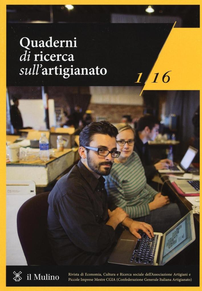 Quaderni di ricerca sull'artigianato (2016). Vol. 1.