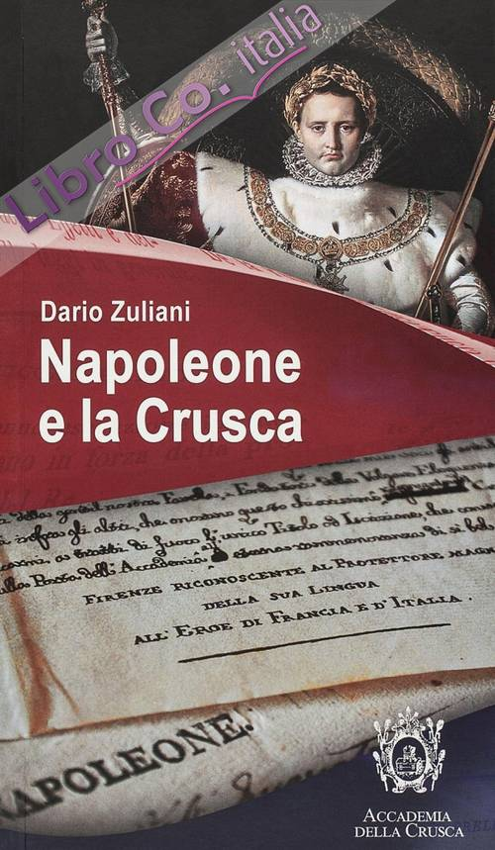 Napoleone e la Crusca. Mostra documentaria. Villa medicea di Castello.