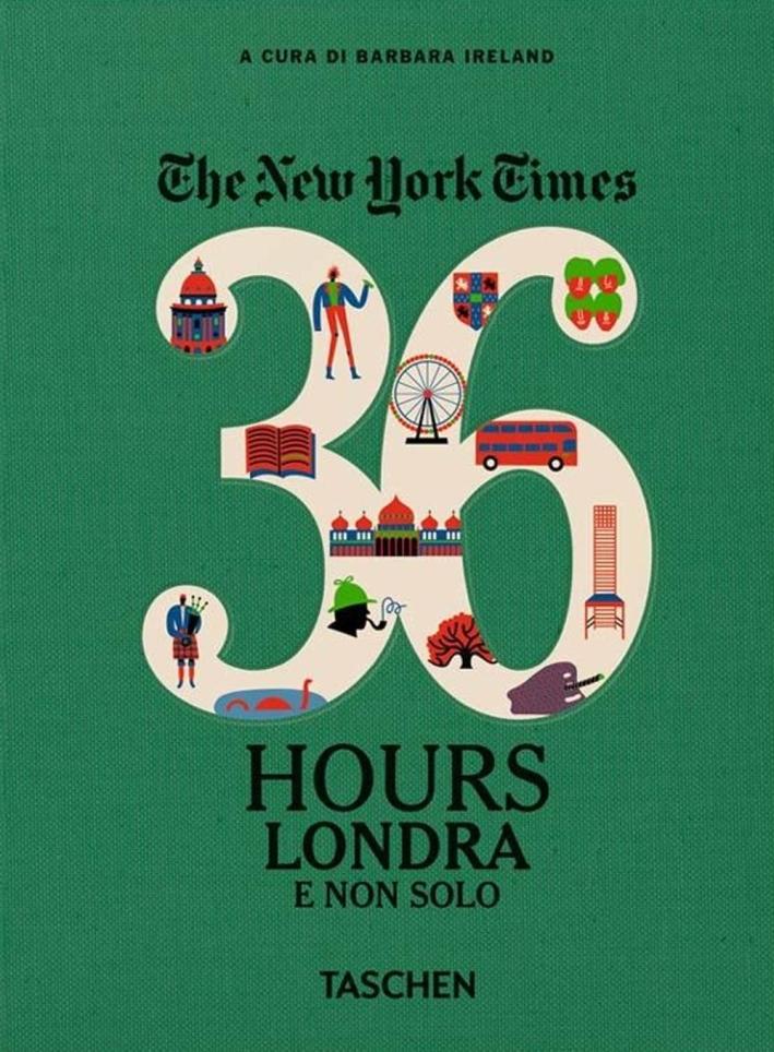 The New York Times. 36 hours. Londra e non solo