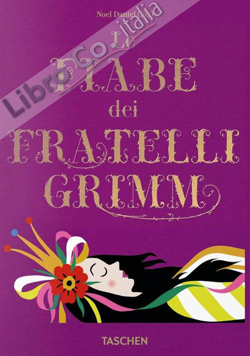 Le fiabe dei fratelli Grimm.