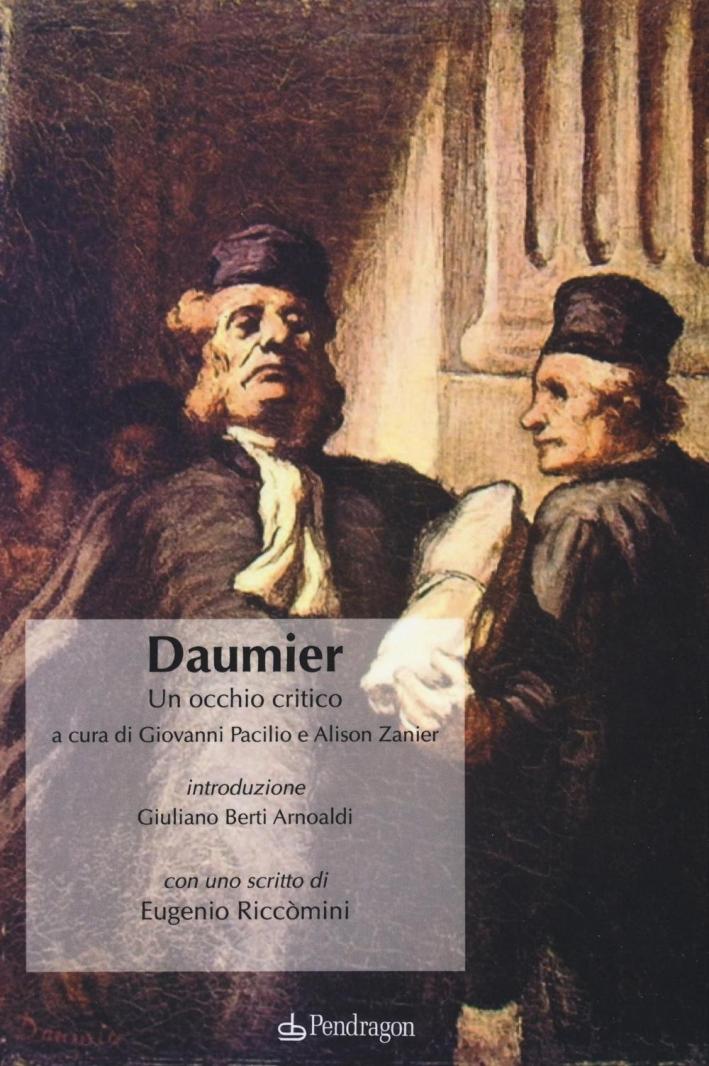 Daumier. Un occhio critico. Ediz. illustrata