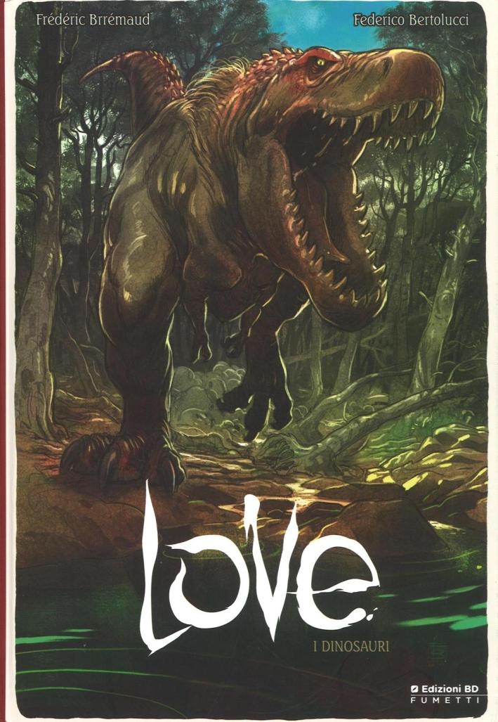 I dinosauri. Love. Vol. 4.