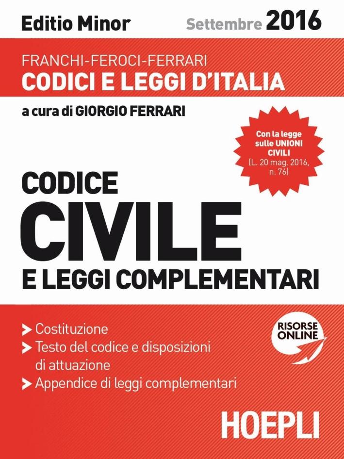 Codice civile e leggi complementari. Settembre 2016.