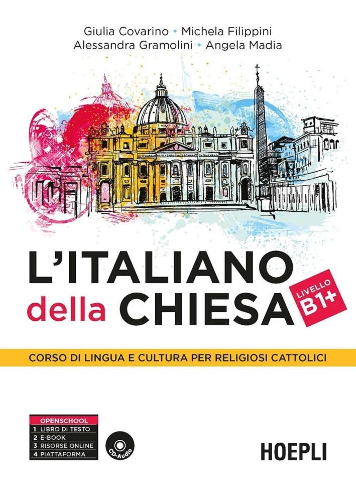 L'italiano della Chiesa. Corso di lingua e cultura per religiosi cattolici