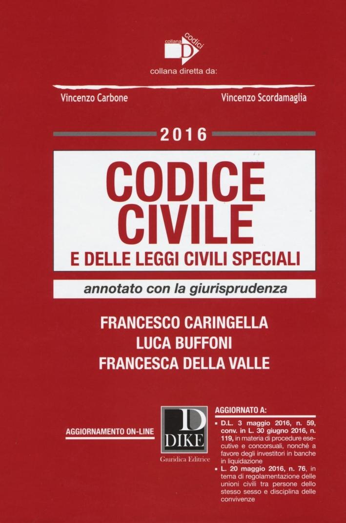Codice civile e delle leggi civili speciali annotato con la giurisprudenza.