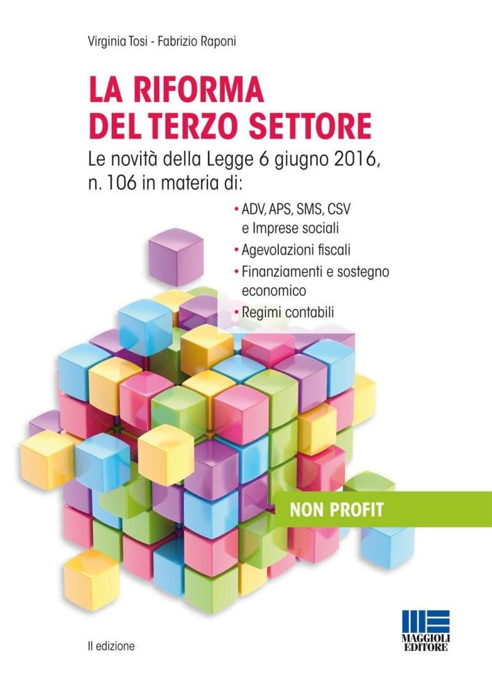 La riforma del terzo settore. Cosa cambia dopo il DDL Renzi.