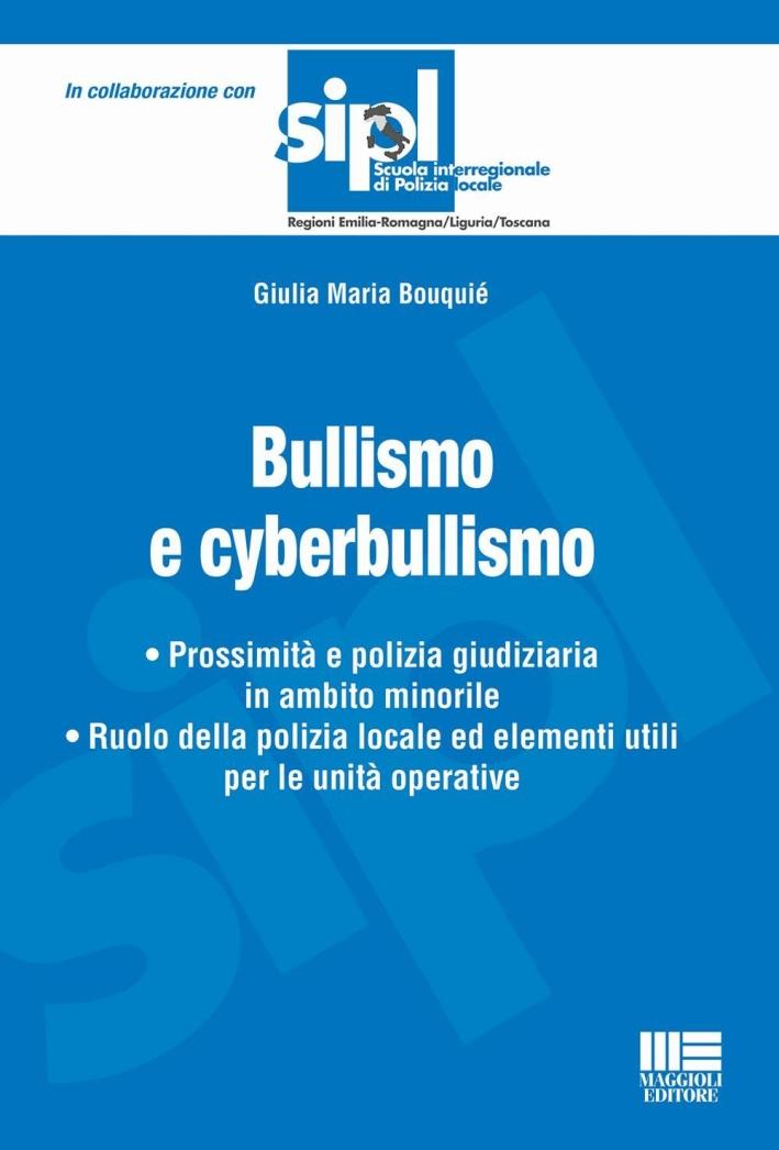 Bullismo e cyberbullismo.