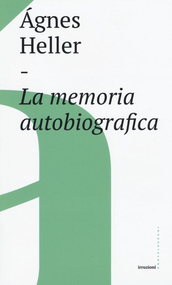 La memoria autobiografica.