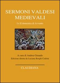 Sermoni valdesi medievali. I e II domenica di Avvento. Testo occitano a fronte.
