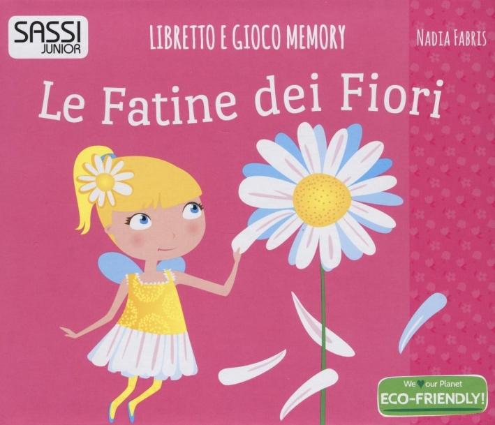 Le fatine dei fiori. Libretto e gioco-memory.