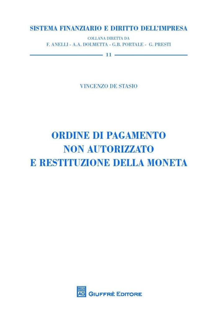 Ordine di pagamento non autorizzato e restituzione della moneta.