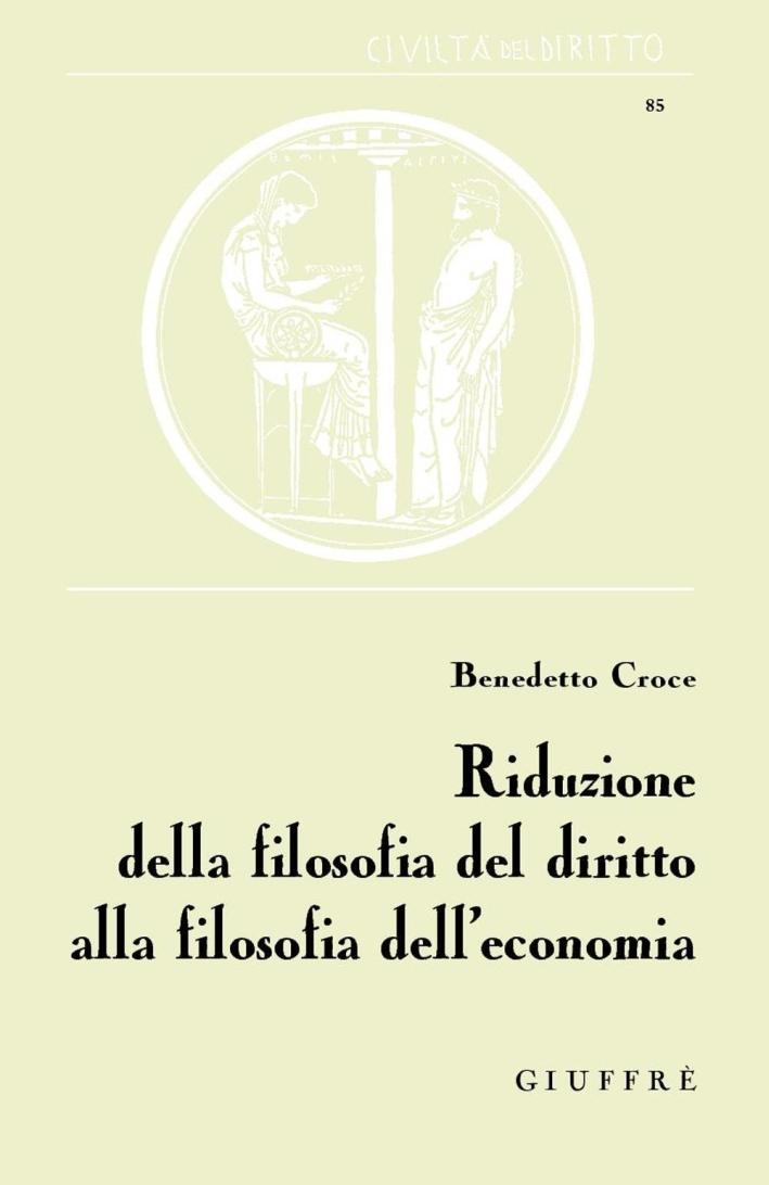 Riduzione della filosofia del diritto alla filosofia dell'economia.