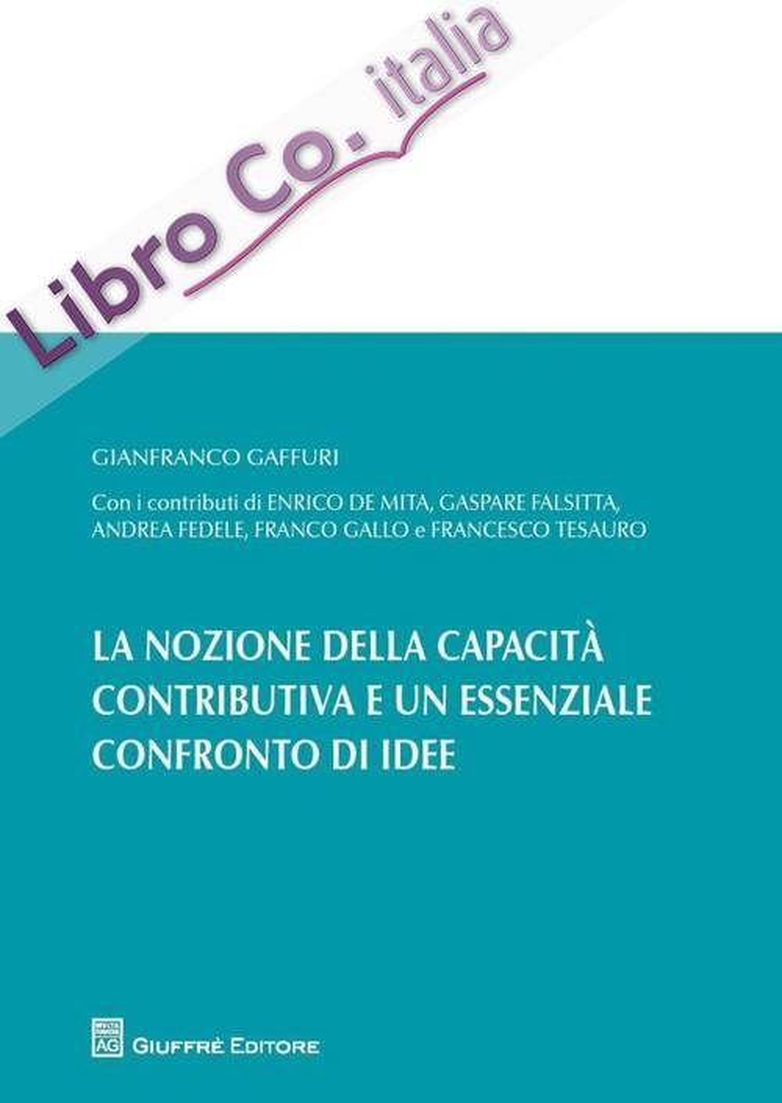 La nozione della capacità contributiva ed un essenziale confronto di idee.