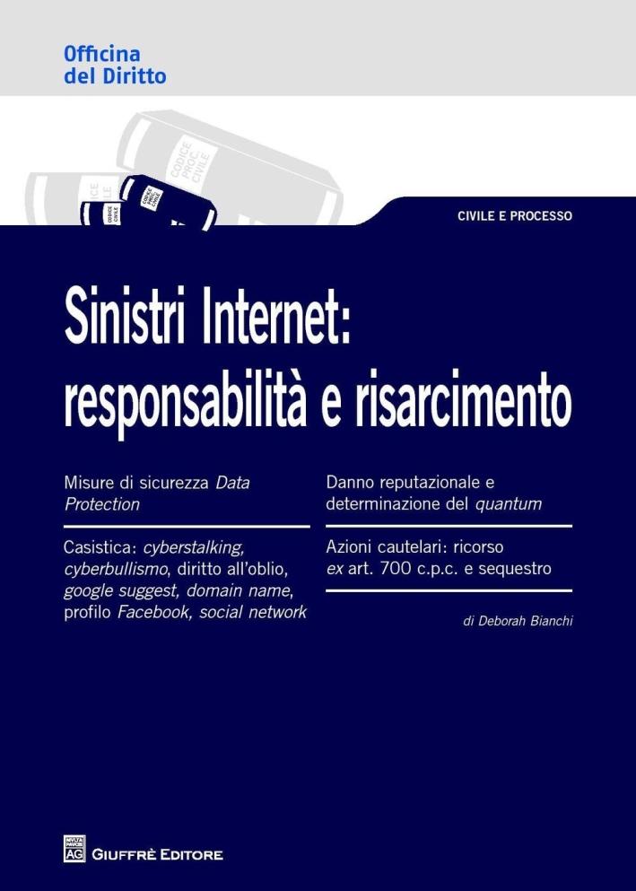 Sinistri internet. Responsabilità e risarcimento.