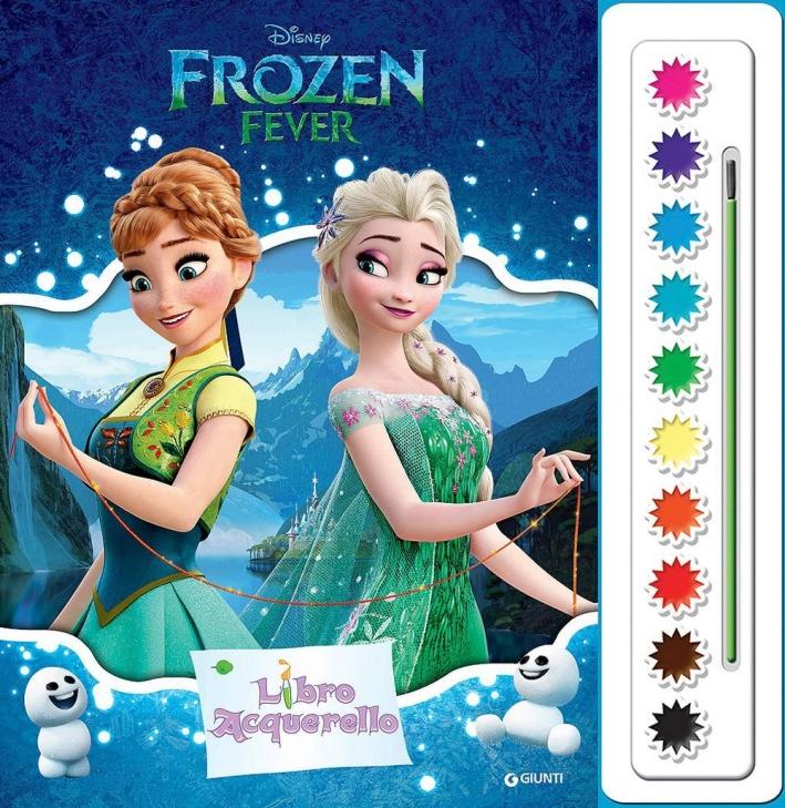 Frozen fever. Libro acquerello. Con gadget.