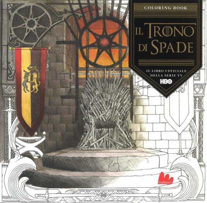 Il trono di spade. Coloring book