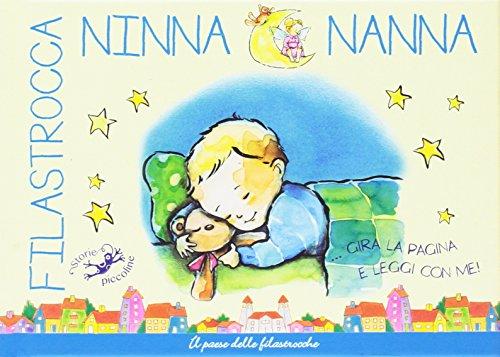 Filastrocca Ninna Nanna... Gira la pagina e leggi con me! Ediz. illustrata