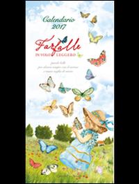 Farfalle in volo leggero. Calendario 2017.