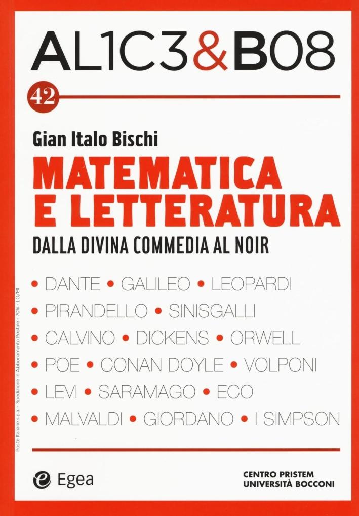 Matematica e letteratura. Dalla Divina Commedia al noir.