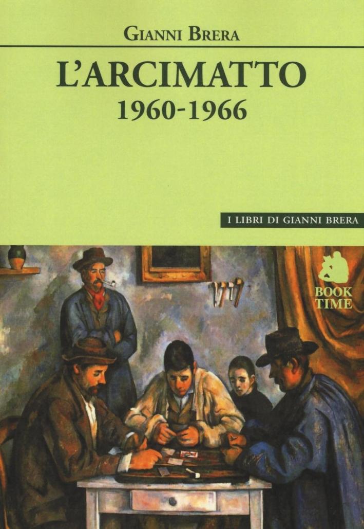 L'arcimatto (1960-1966).