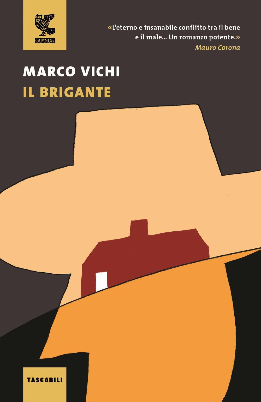 Il brigante. Ediz. illustrata
