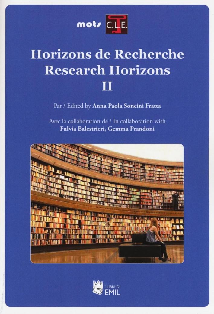 Horizons de recherche-Research horizons. Vol. 2