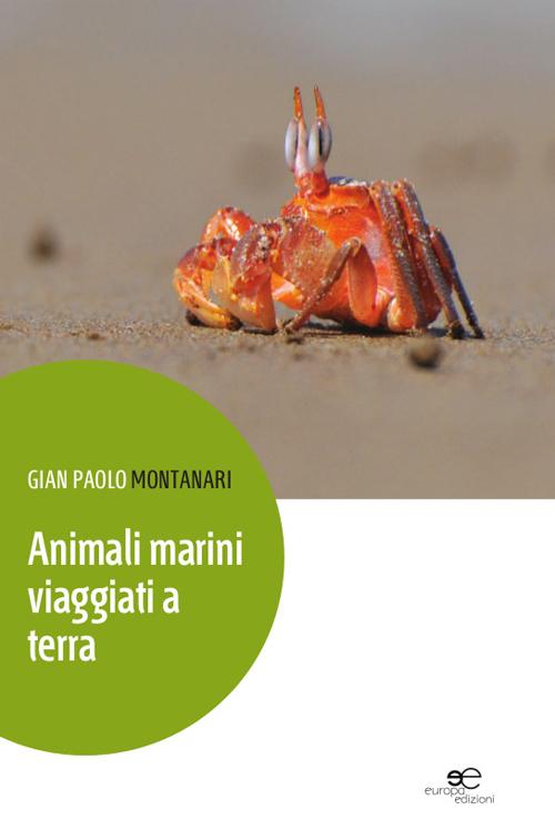Animali marini viaggiati a terra