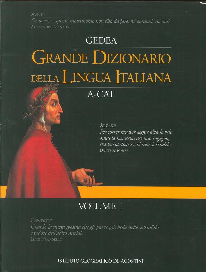 Grande Dizionario della Lingua Italiana A-Cat - Volume 1