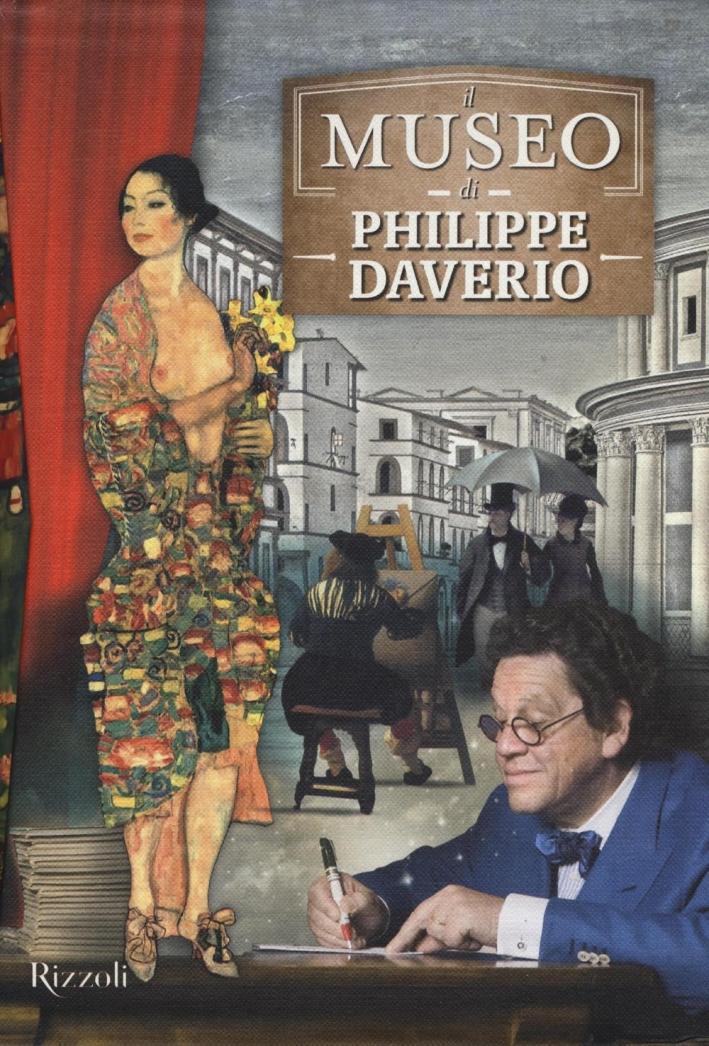 Il museo di Philippe Daverio: Il museo immaginato. Il secolo lungo della modernità. Il secolo spezzato delle avanguardie.