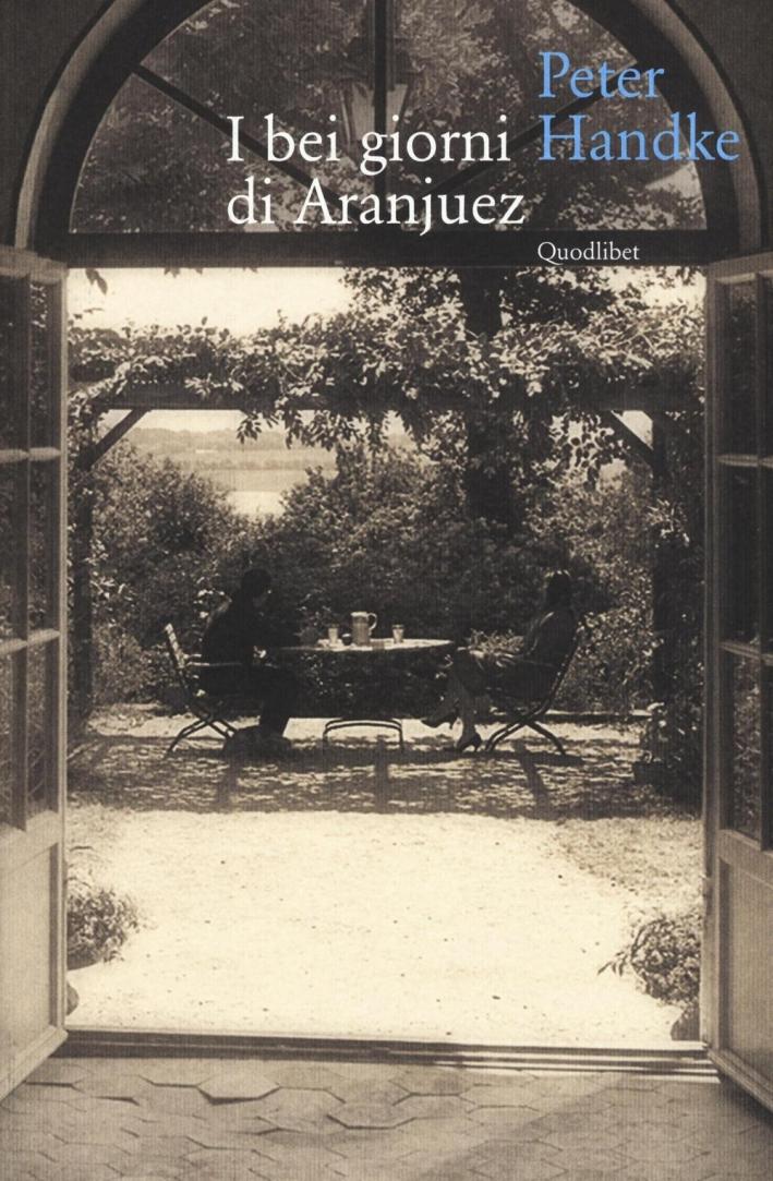 I bei giorni di Aranjuez.
