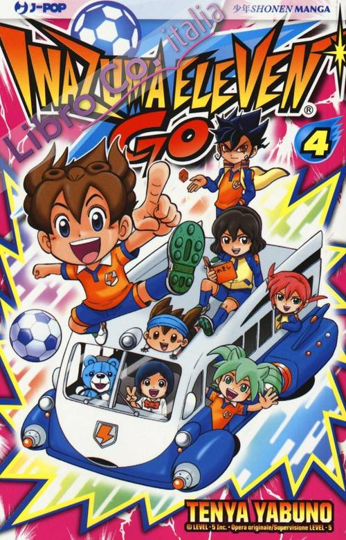 Inazuma eleven go. Vol. 4.
