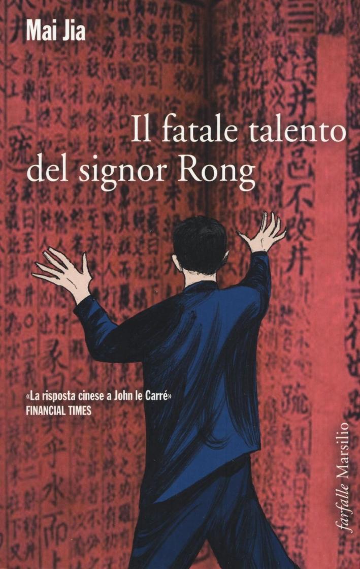 Il fatale talento del signor Rong.