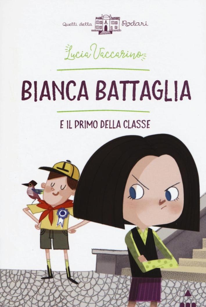 Bianca Battaglia e il primo della classe.