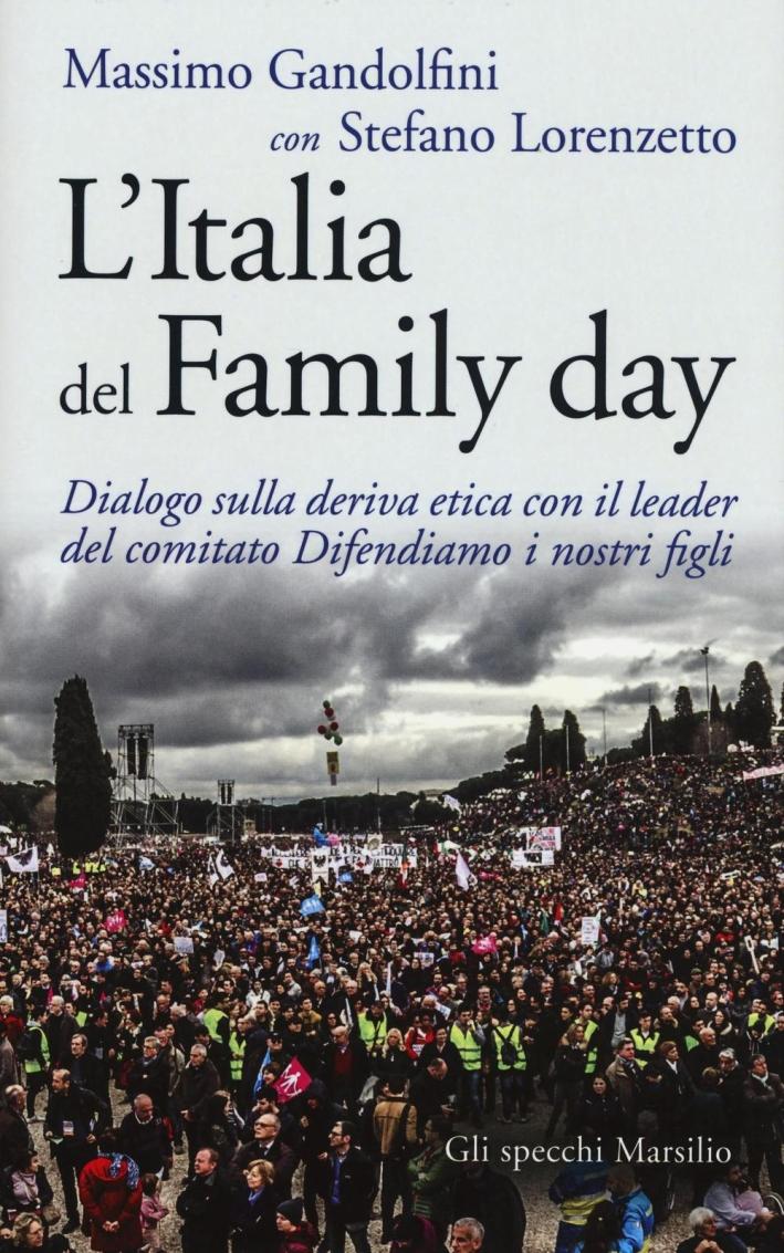 L'Italia del Family day. Dialogo sulla deriva etica con il leader del comitato Difendiamo i nostri figli
