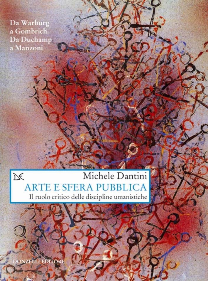 Arte e sfera pubblica. Il ruolo critico delle discipline umanistiche