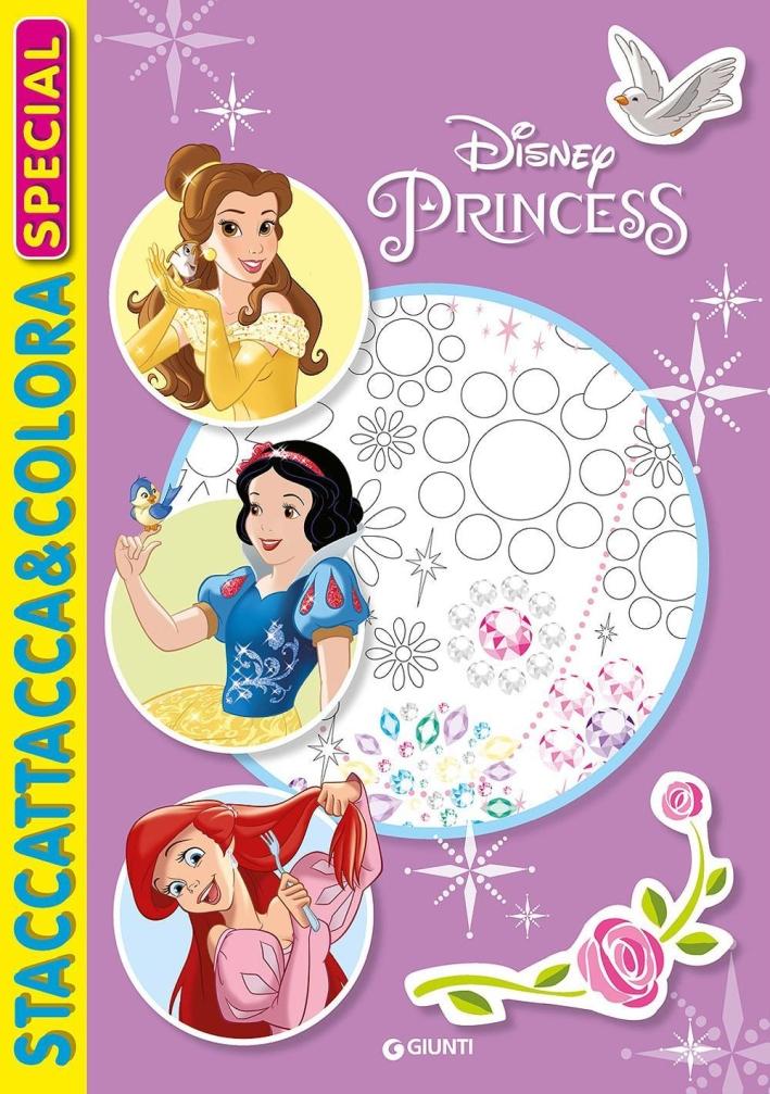 Principesse. Staccattacca e colora special. Con adesivi. Ediz. illustrata