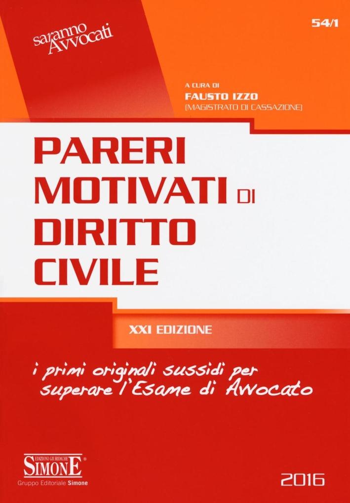 Pareri motivati di diritto civile.