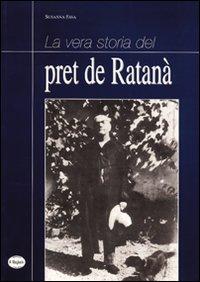 La vera storia del pret de Ratanà.